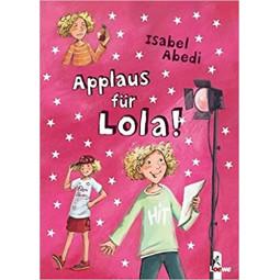Lola Band 4: Applaus für Lola