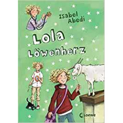 Lola Band 5: Lola Löwenherz