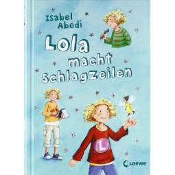 Lola Band 1: Lola Macht...
