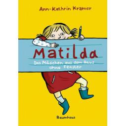 Matilda- Das Mädchen aus...