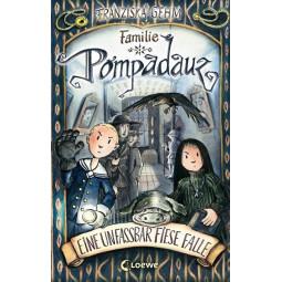 Familie Pompadauz- Band 2...