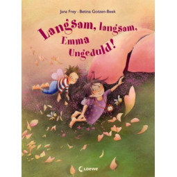 Langsam, Langsam, Emma...