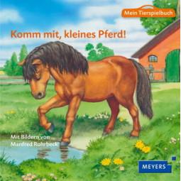 Komm mit, kleines Pferd!